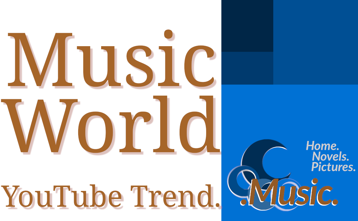 Music World. YouTube Trend.