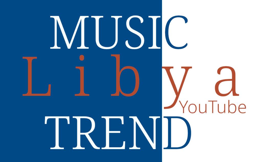 Libya Music Trend