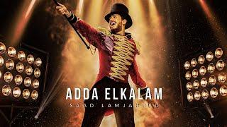 Saad Lamjarred - ADDA ELKALAM (EXCLUSIVE Music Video) | 2020 | (سعد لمجرد - عدى الكلام (فيديو كليب