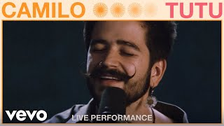Camilo - Tutu (Live Performance)   Vevo