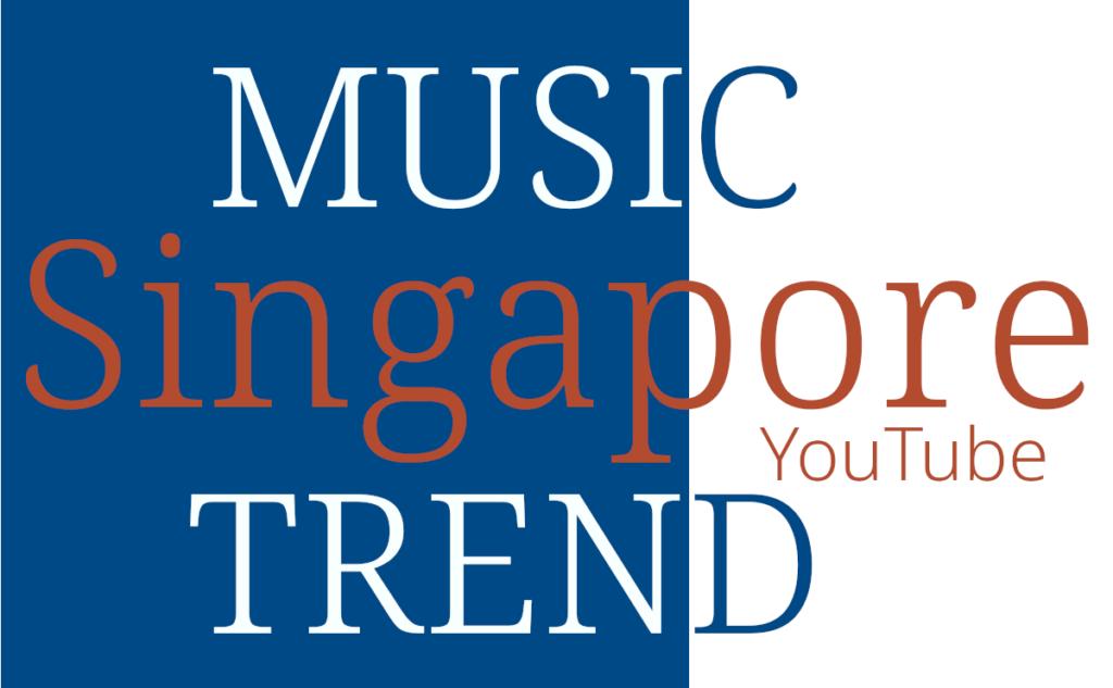 SG Singapore Music Trend